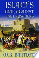 Islam's War Against the Crusaders Book Online