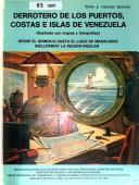 Derrotero de los puertos, costas, e islas de Venezuela