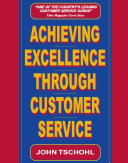 Achieving Excellence Through Customer Service