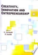 Creativity, Innovation and Entrepreneurship
