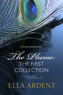 The Plume: The First Collection Pdf/ePub eBook
