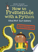 How to Promenade with a Python  and Not Get Eaten