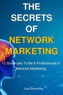 The Secrets of Network Marketing