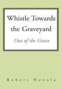 Pdf Whistle Towards the Graveyard Telecharger