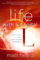 Pdf Life with a Capital L Telecharger