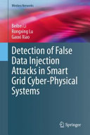 Detection of False Data Injection Attacks in Smart Grid Cyber Physical Systems