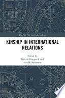 Kinship in International Relations