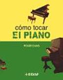 Cómo tocar el piano