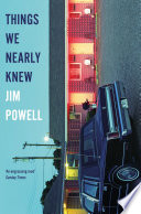 Things We Nearly Knew Book