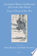 Uncharted Waters: Intellectual Life in the Edo Period