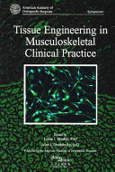 Tissue Engineering in Musculoskeletal Clinical Practice Book