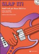 Slap it! Studi funk per basso elettrico. Con CD Audio