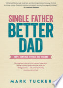 Single Father  Better Dad
