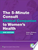 The 5 Minute Consult Clinical Companion To Women S Health Book PDF