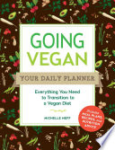 Going Vegan: Your Daily Planner
