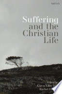 Suffering and the Christian Life Book