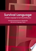 Survival Language: A Pattern Language for Surviving Earthquakes