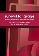 Survival Language  A Pattern Language for Surviving Earthquakes