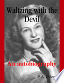 Waltzing with the Devil