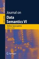 Journal on Data Semantics VI