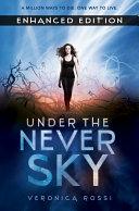 Under the Never Sky Enhanced Edition