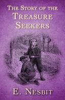 The Story of the Treasure Seekers [Pdf/ePub] eBook