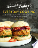 """Minimalist Baker's Everyday Cooking: 101 Entirely Plant-based, Mostly Gluten-Free, Easy and Delicious Recipes"" by Dana Shultz"
