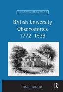 British University Observatories  1772 1939