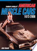 Standard Catalog of American Muscle Cars 1973-Present