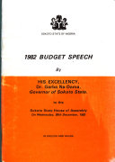 1982 Budget Speech by His Excellency Dr  Garba Na Dama  Governor of Sokoto State to the Sokoto State House of Assembly on Wednesday  30th December  1982