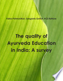 The quality of Ayurveda education in India: A survey