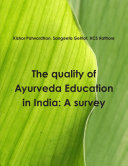 The quality of Ayurveda education in India  A survey