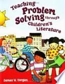 Teaching Problem Solving Through Children's Literature Book Online