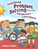 Teaching Problem Solving Through Children s Literature