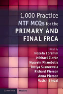 1 000 Practice MTF MCQs for the Primary and Final FRCA