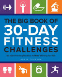 The Big Book of 30-Day Fitness Challenges