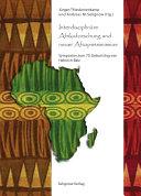 Interdisziplin  re Afrikaforschung und neuer Afropessimismus