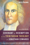 Pdf Covenant of Redemption in the Trinitarian Theology of Jonathan Edwards Telecharger