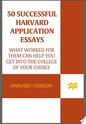 Download 50 Successful Harvard Application Essays Free Books - Read Books