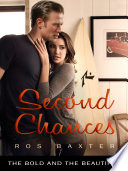 Second Chances  The Bold and the Beautiful