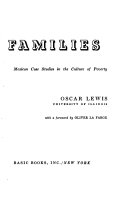 five families mexican case studies in the culture of poverty  five families mexican case studies in the culture of poverty