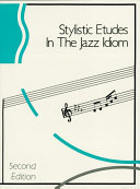 Stylistic Etudes in the Jazz Idiom  Music Instruction