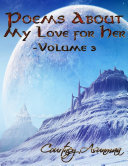 Poems About My Love for Her: Volume 3 Pdf