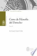 Curso de Filosofía del Derecho. Tomo II