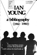 Ian Young  a Bibliography  1962 1980