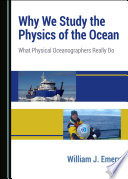 Why We Study the Physics of the Ocean