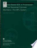 Magnetic-based NDE of Prestressed and Post-tensioned Concrete Members