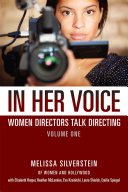 In Her Voice: Women Directors Talk Directing
