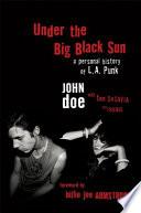 Under the Big Black Sun