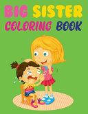 Big Sister Coloring Book